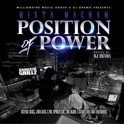 DJ Drama x Mista Maeham - Position of Power